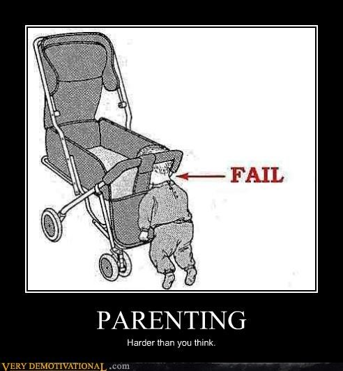 PARENTING Harder than you think.