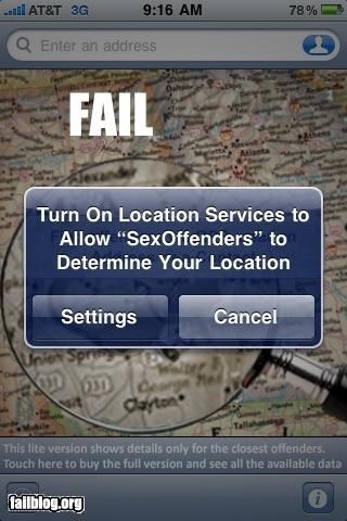 "Iphone app FAIL IPHONE APP FAIl- "" turn on location services to allow sex offenders to determine your location"""