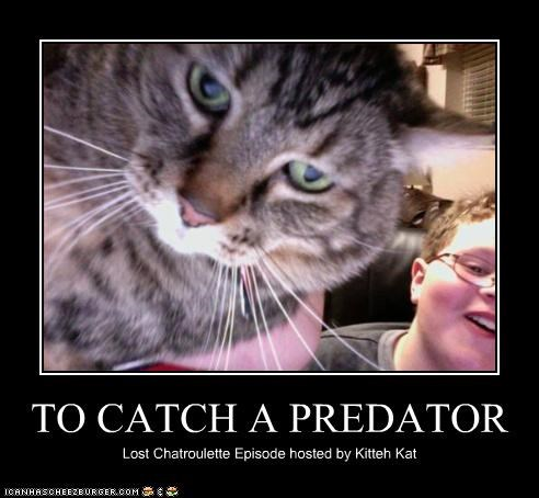 TO CATCH A PREDATOR Lost Chatroulette Episode hosted by Kitteh Kat