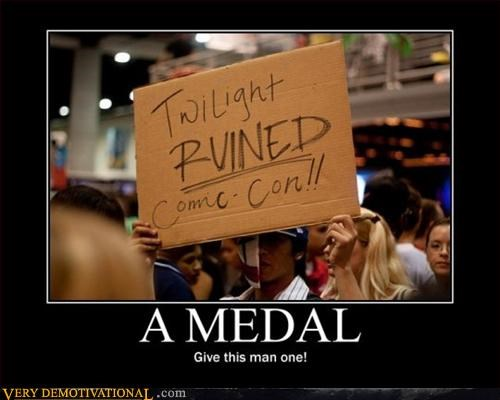 comic con,demotivational,Mean People,Pure Awesome,twilight
