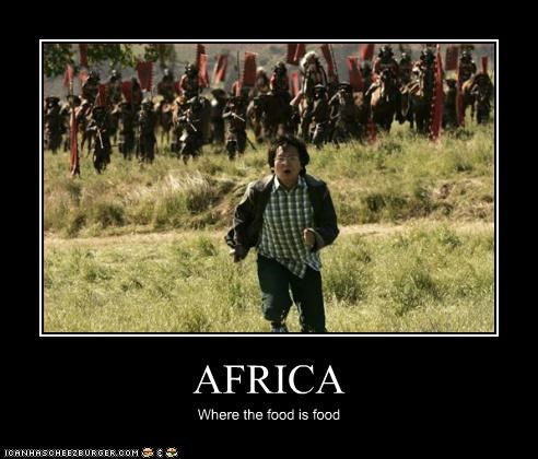 AFRICA Where the food is food