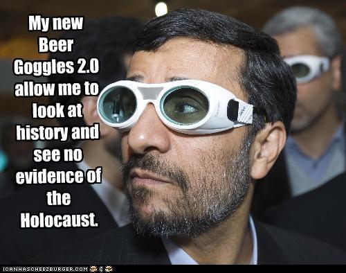 beer history holocaust iran Mahmoud Ahmadinejad - 3350627584