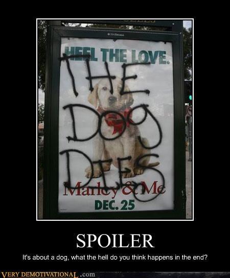 Death demotivational dogs marley Movie puppy Sad - 3359892992