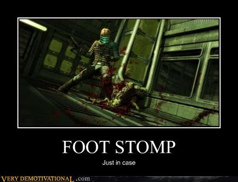 FOOT STOMP Just in case