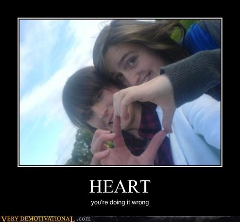 heart,doing it wrong