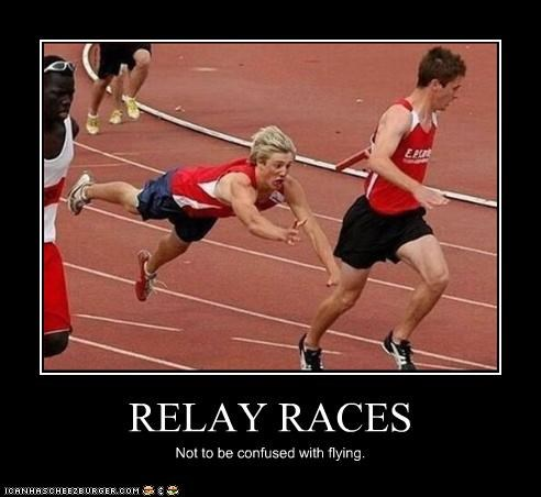 RELAY RACES Not to be confused with flying.