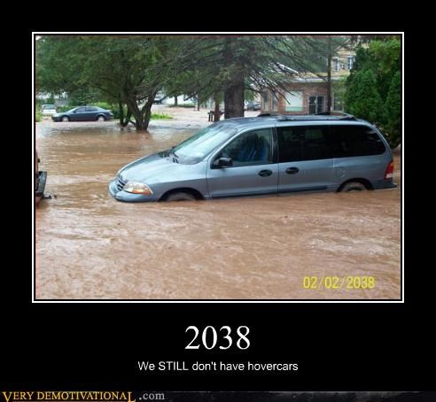 demotivational disappointment hovercars Sad the future vans