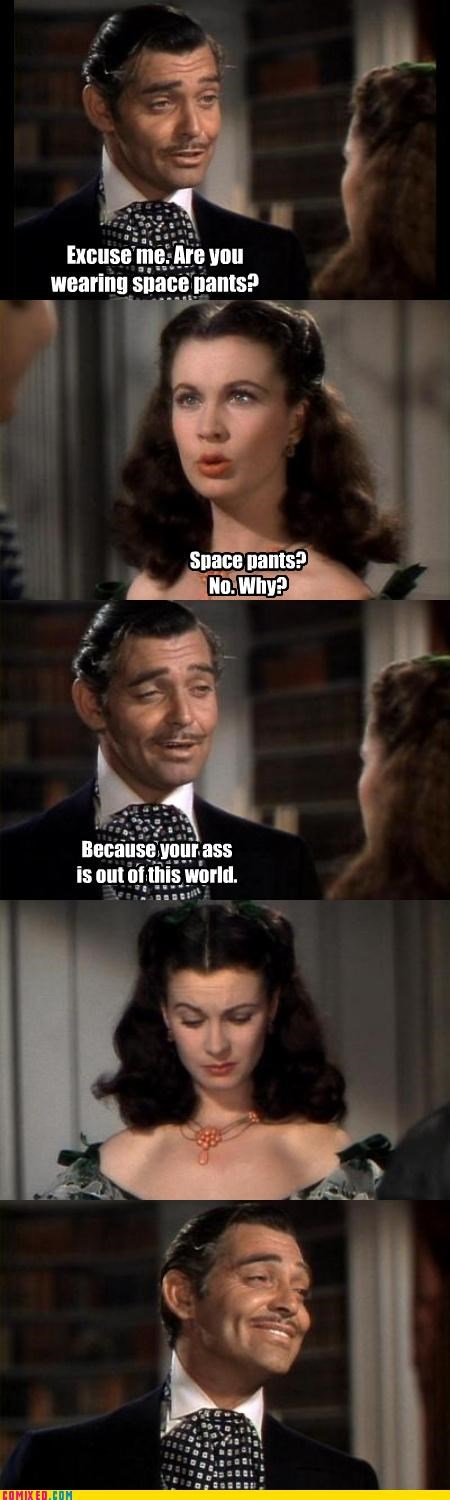From the Movies gone with the wind pick-up lines rhett butler scarlett ohara