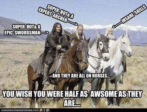 SUPER HOT& A EPIC SWORDSMAN----> SUPER HOT& A EXPERT ARCHER------> <------INSANE SKILLS YOU WISH YOU WERE HALF AS AWSOME AS THEY ARE.... AND THEY ARE ALL ON HORSES...