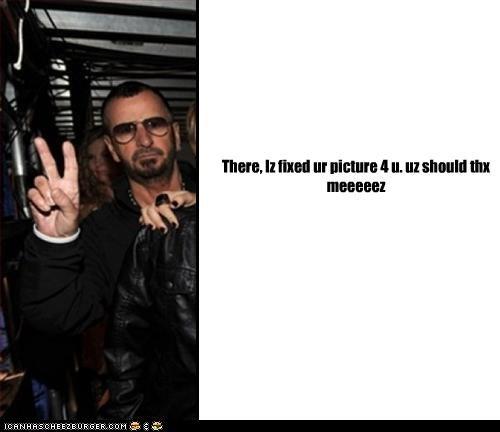 There, Iz fixed ur picture 4 u. uz should thx meeeeez