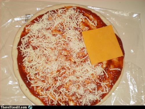cheese,dinner,doing it wrong,pizza