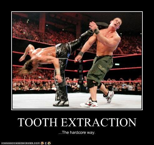 TOOTH EXTRACTION ...The hardcore way.