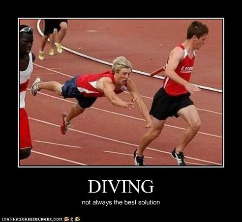 DIVING not always the best solution