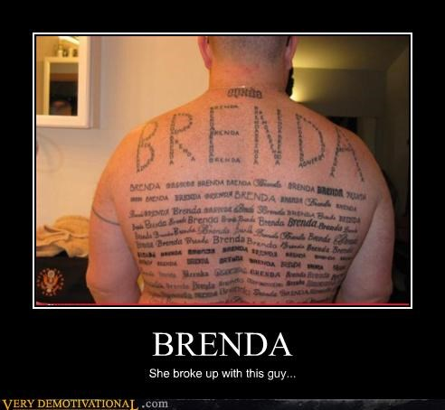 BRENDA She broke up with this guy...