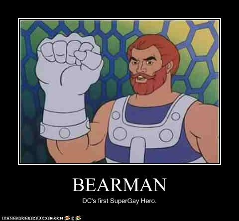 BEARMAN DC's first SuperGay Hero.