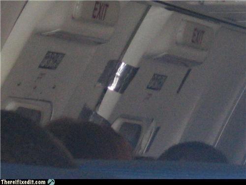airplane,duct tape,no thanks,unsafe