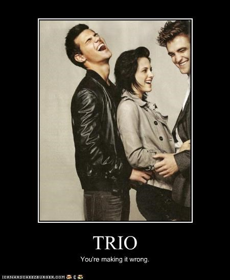 TRIO You're making it wrong.