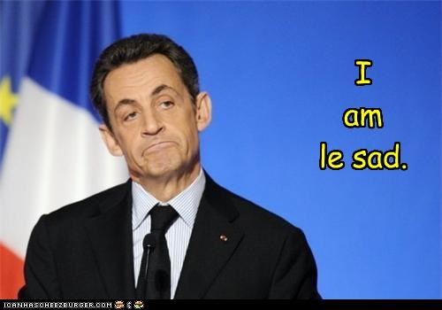 france frown Nicolas Sarkozy Sad - 3411590912