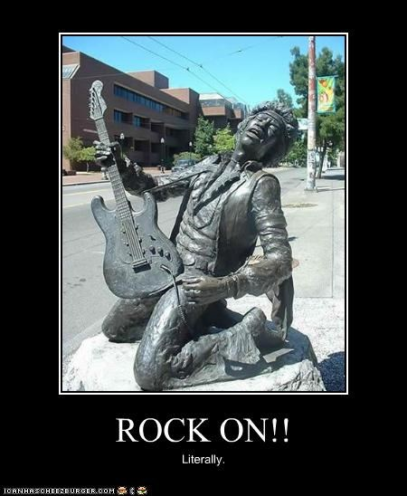 ROCK ON!! Literally.