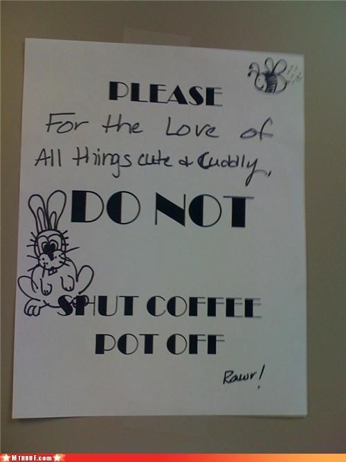 addiction awesome co-workers not basic instructions boredom bunny coffee cubicle rage dickhead co-workers dickheads fridge politics hostage situation office kitchen paper signs passive aggressive rage Sad sass screw you signage threat wiseass - 3412214784