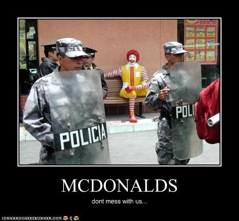MCDONALDS dont mess with us...