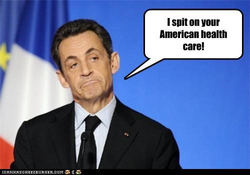 I spit on your American health care!