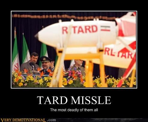 TARD MISSLE The most deadly of them all