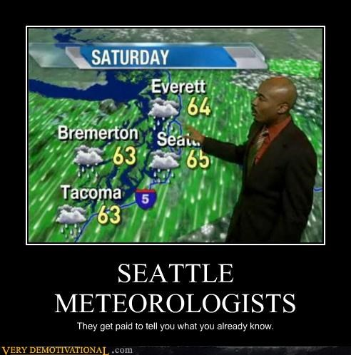 world,obvious,seattle,job,meteorologists