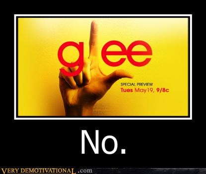 horrible,never,TV,glee