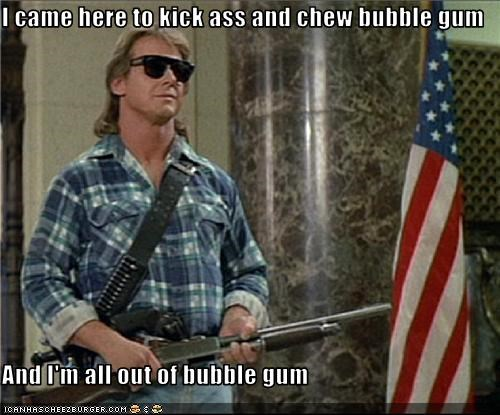 Gum chew kick bubble to ass and I came