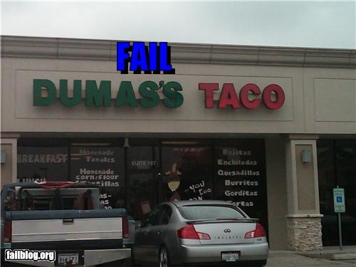 dumas,failboat,name,restaurant,taco