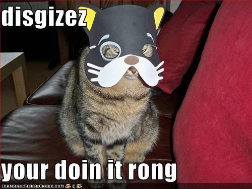 disgizez  your doin it rong
