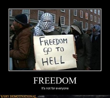 sign freedom hell wrong - 3426513920
