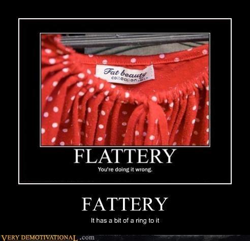 flattery fat dress joke - 3426892288