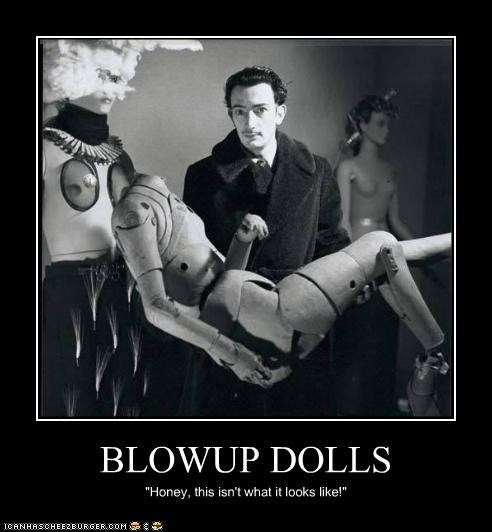 "BLOWUP DOLLS ""Honey, this isn't what it looks like!"""