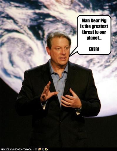 Man Bear Pig is the greatest threat to our planet... EVER!