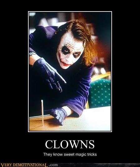 CLOWNS They know sweet magic tricks