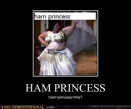 HAM PRINCESS ham+princess=this?
