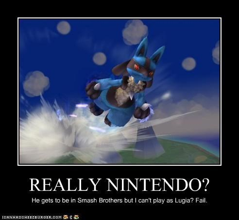 REALLY NINTENDO? He gets to be in Smash Brothers but I can't play as Lugia? Fail.