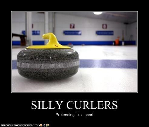 SILLY CURLERS Pretending it's a sport