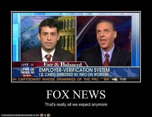 FOX NEWS That's really all we expect anymore