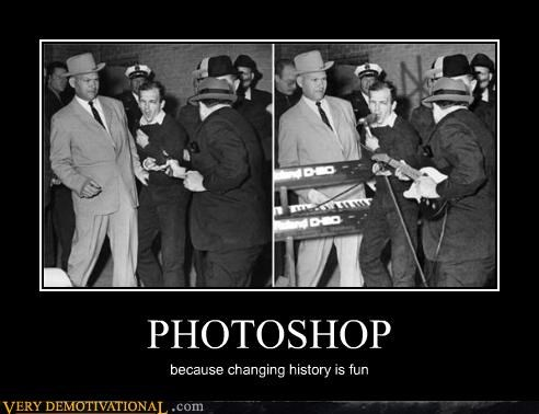 PHOTOSHOP because changing history is fun