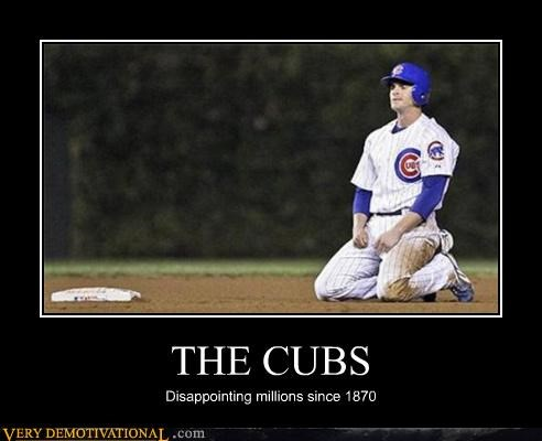 THE CUBS Disappointing millions since 1870