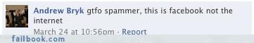 misplaced rage,spam,status updates,you fail at internet