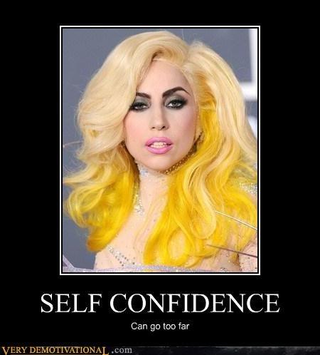 wtf,confidence,lady gaga