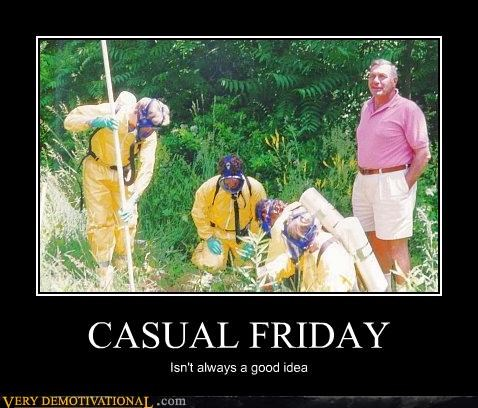 biohazard casual friday hilarious idiots working