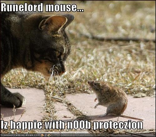 Runelord mouse...  Iz happie with n00b proteczion