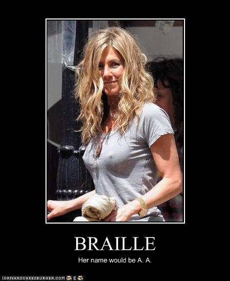 BRAILLE Her name would be A. A.