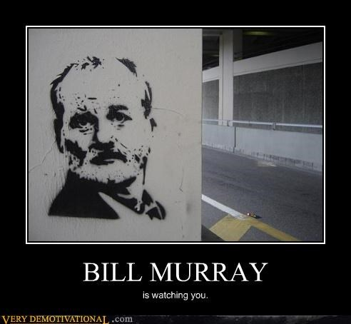 bill murry,watching you,wtf