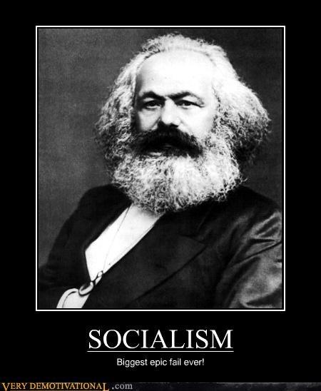 karl marx,FAIL,idiots,win,socialism